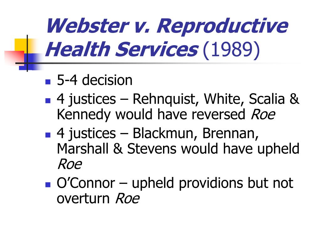 Webster v. Reproductive Health Services