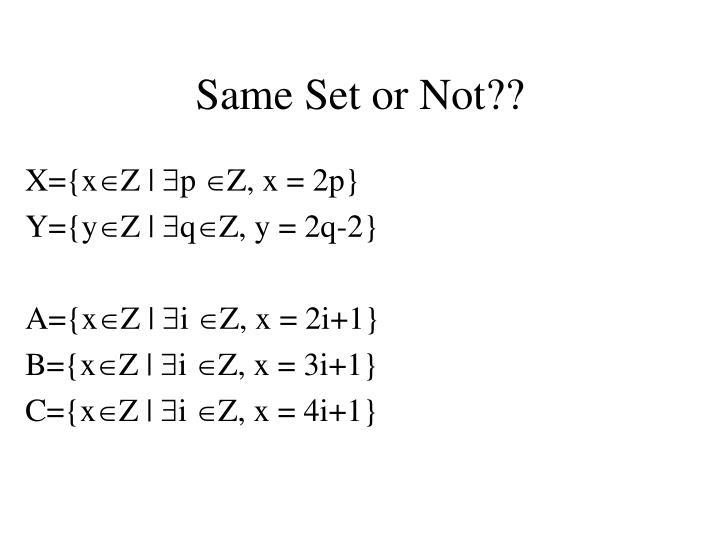 Same Set or Not??