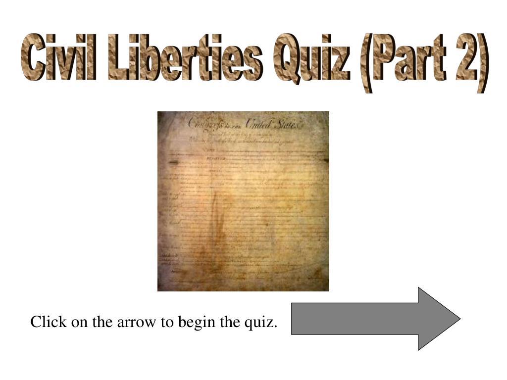 Civil Liberties Quiz (Part 2)