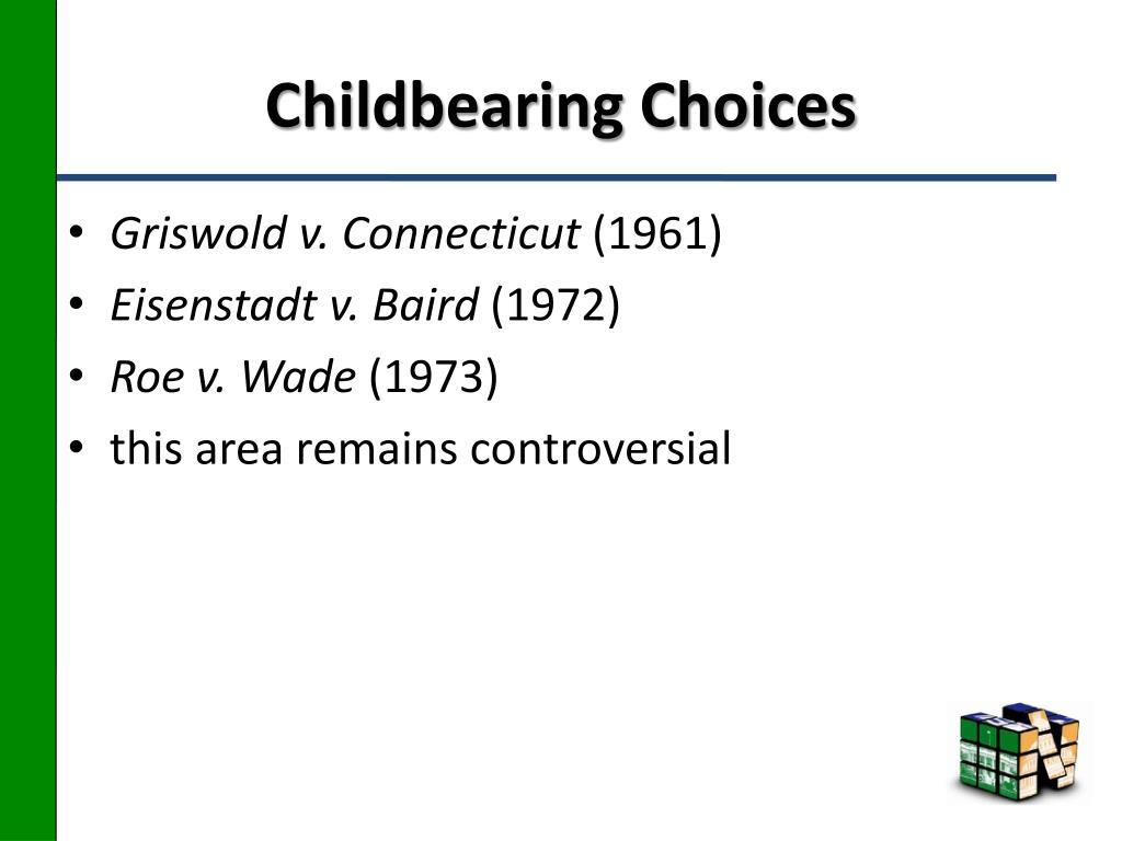 Childbearing Choices