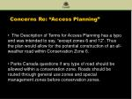 concerns re access planning