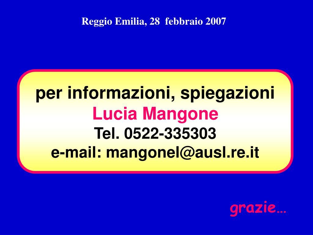 Reggio Emilia, 28  febbraio 2007