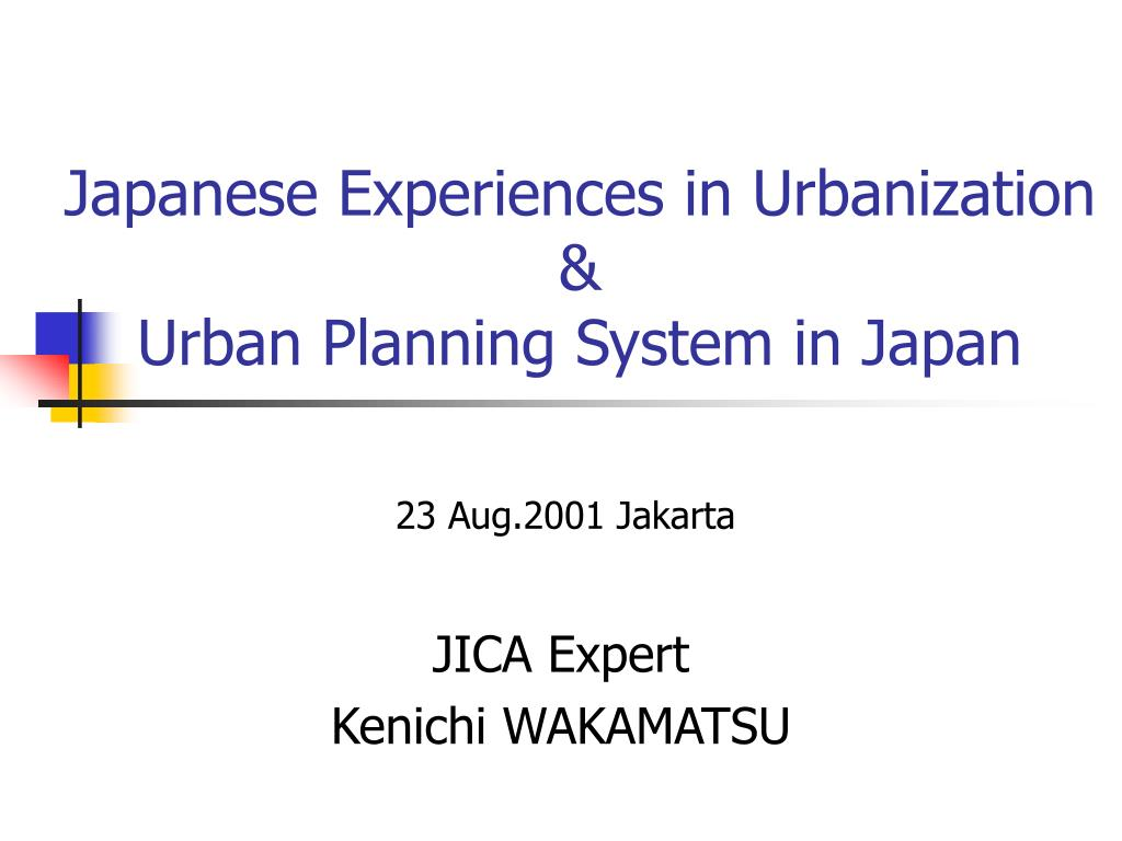 Japanese Experiences in Urbanization