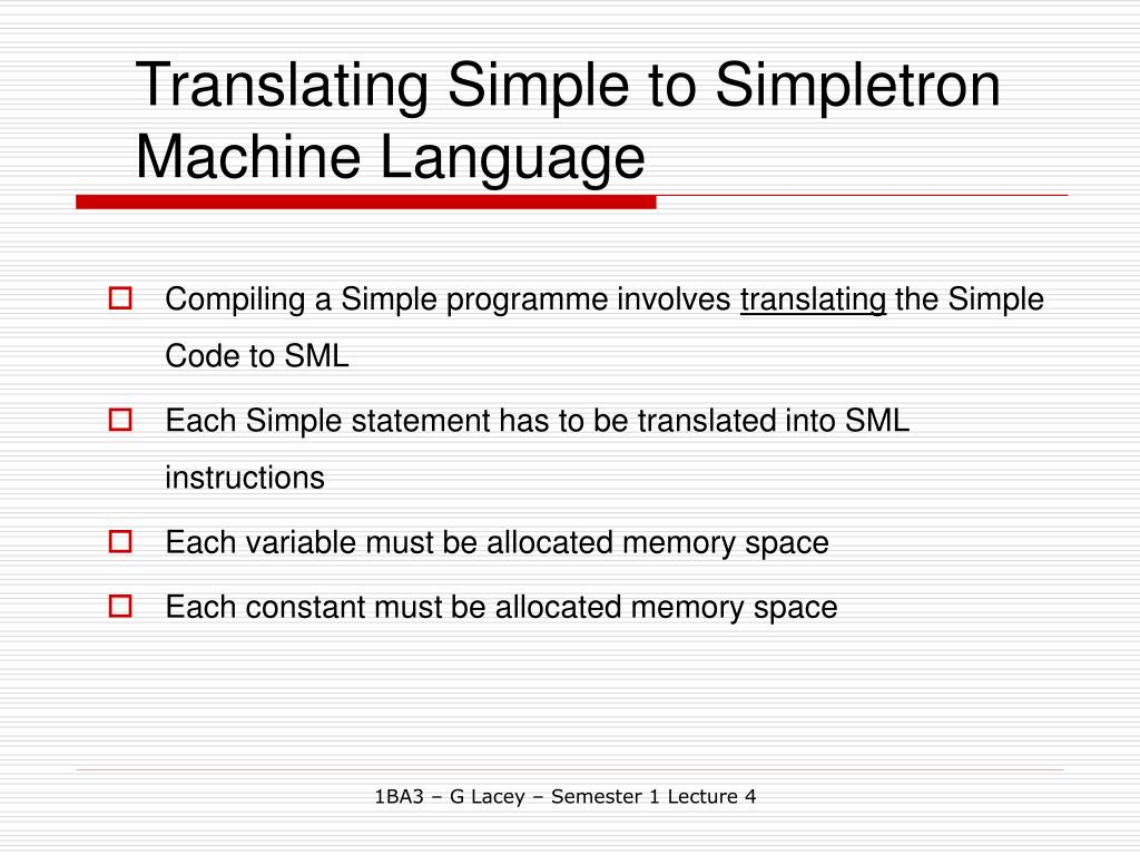 Translating Simple to Simpletron Machine Language