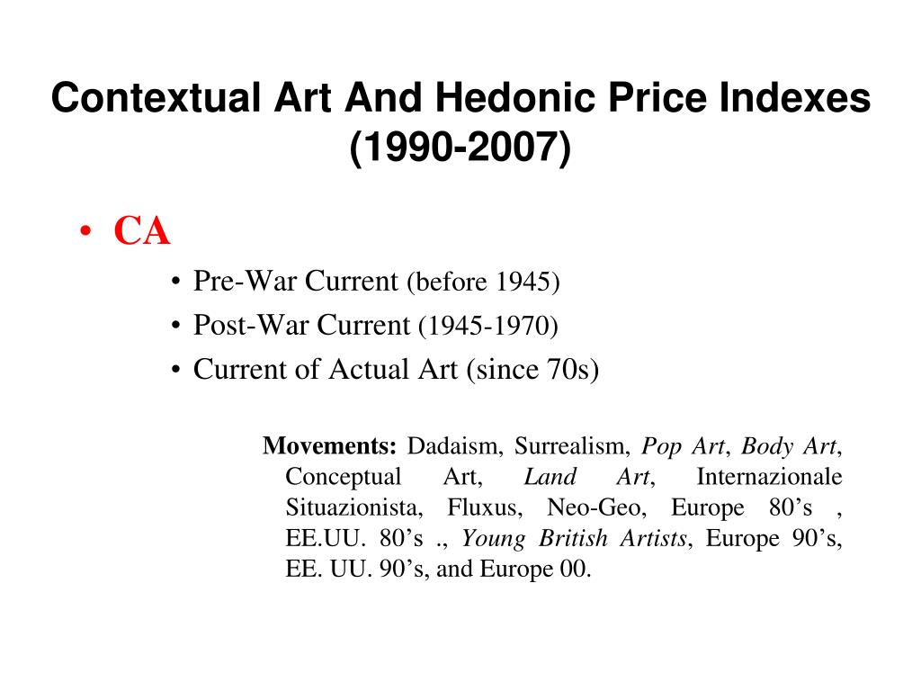 Contextual Art And Hedonic Price Indexes (1990-2007)