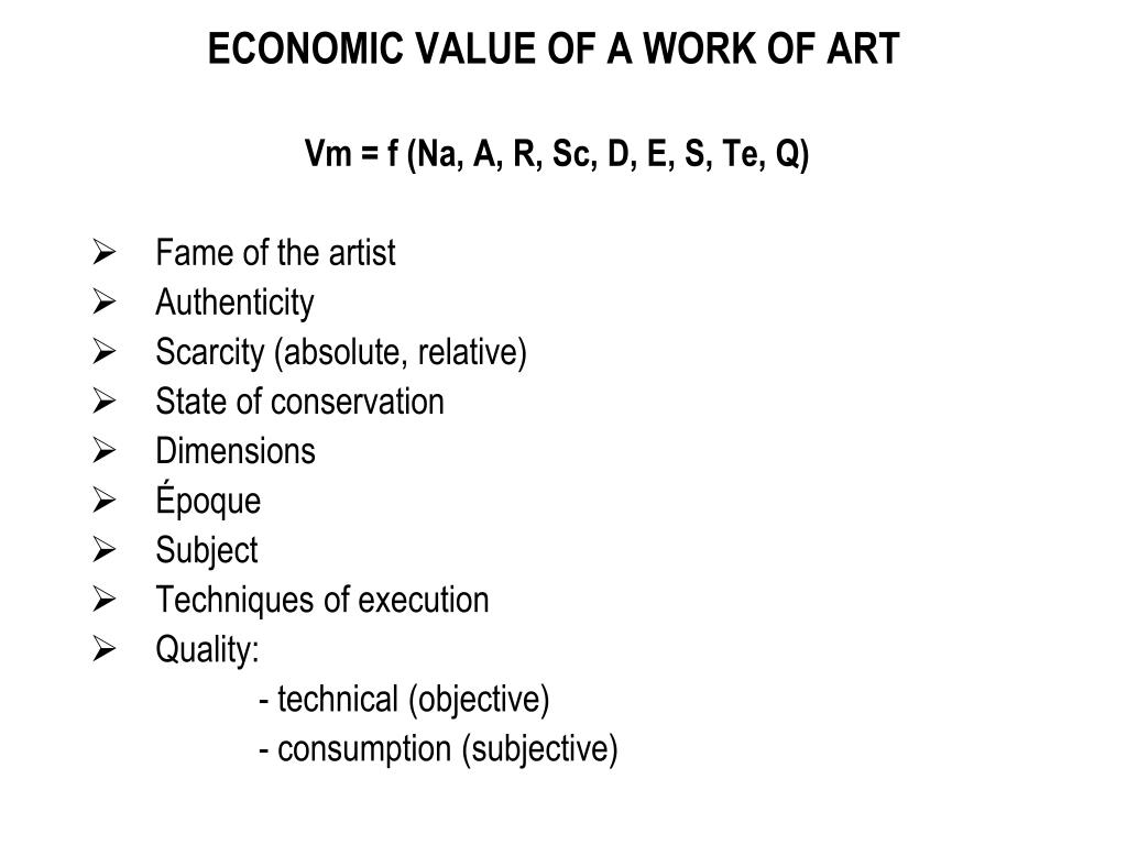 ECONOMIC VALUE OF A WORK OF ART