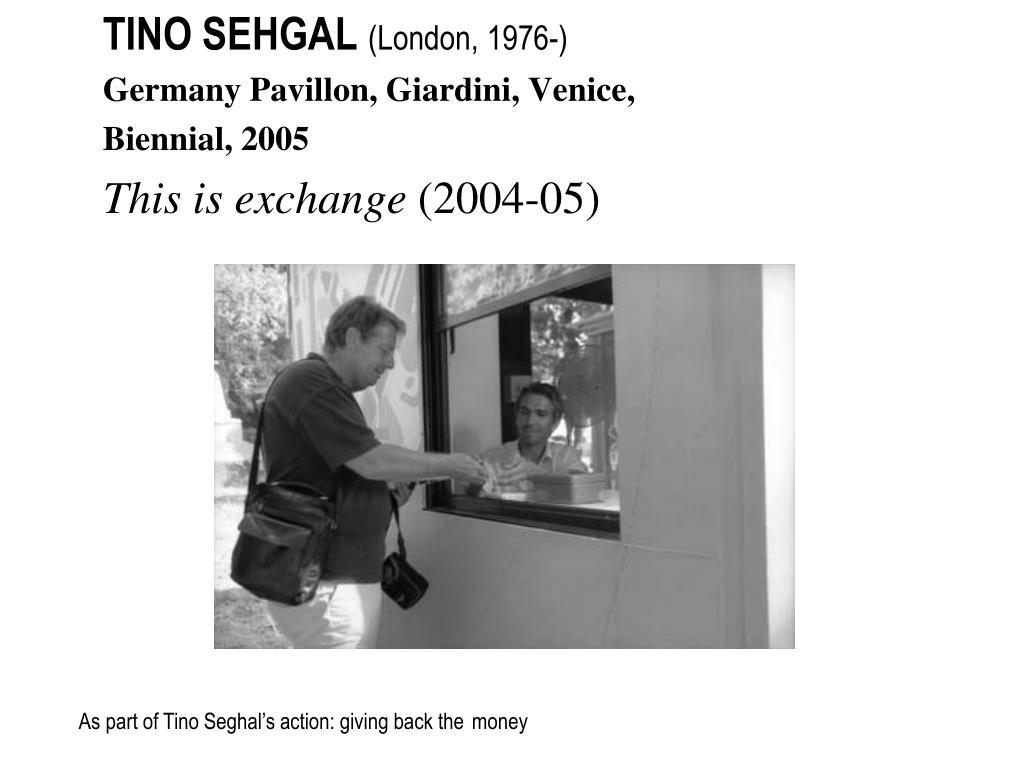 TINO SEHGAL