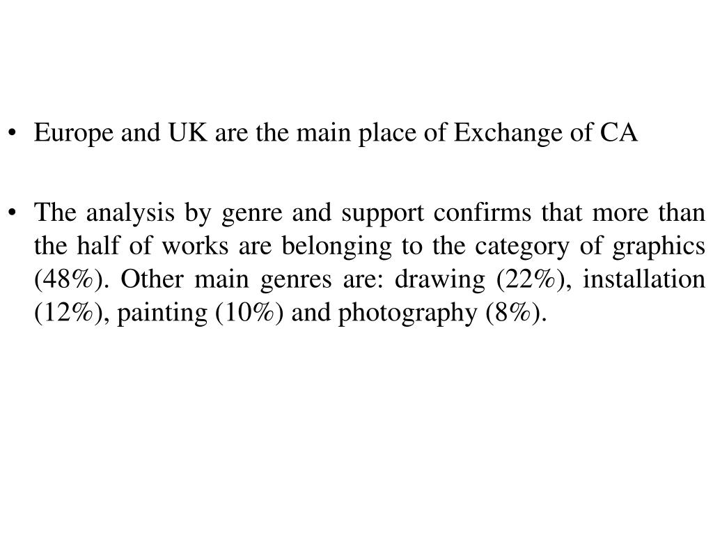Europe and UK are the main place of Exchange of CA