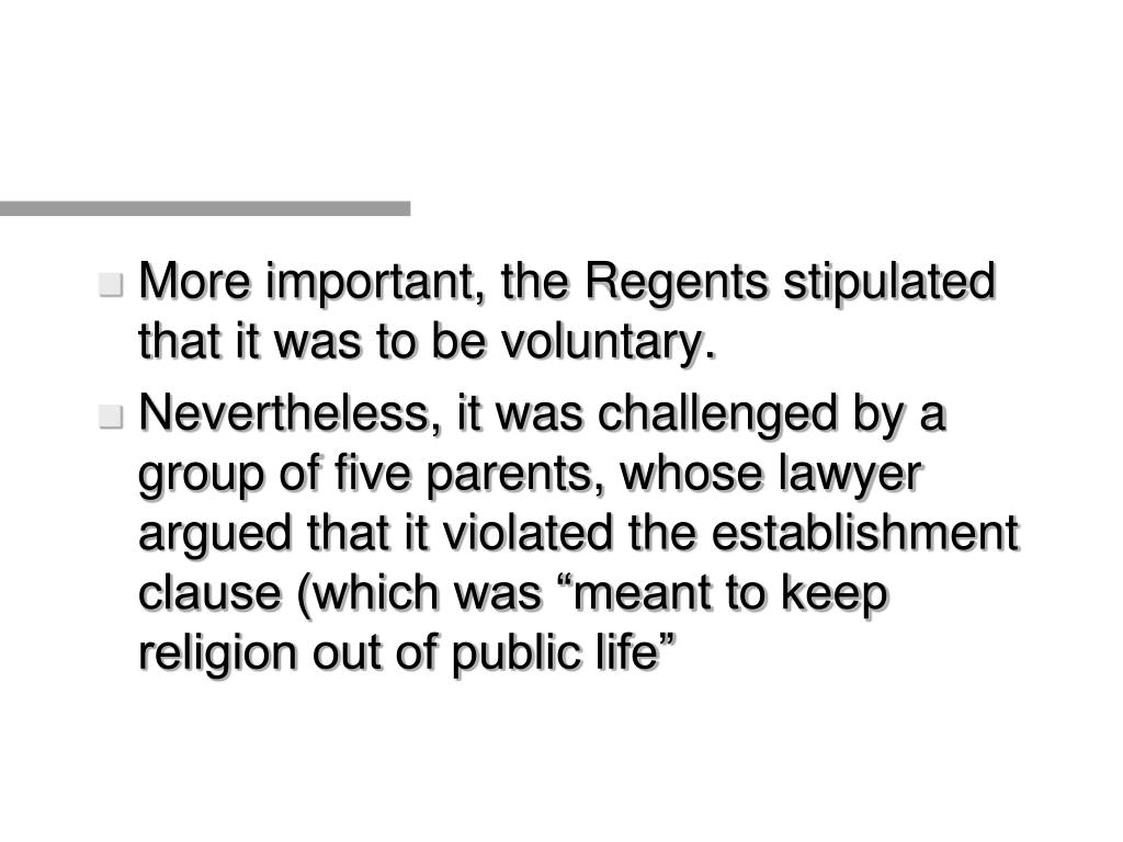 More important, the Regents stipulated that it was to be voluntary.