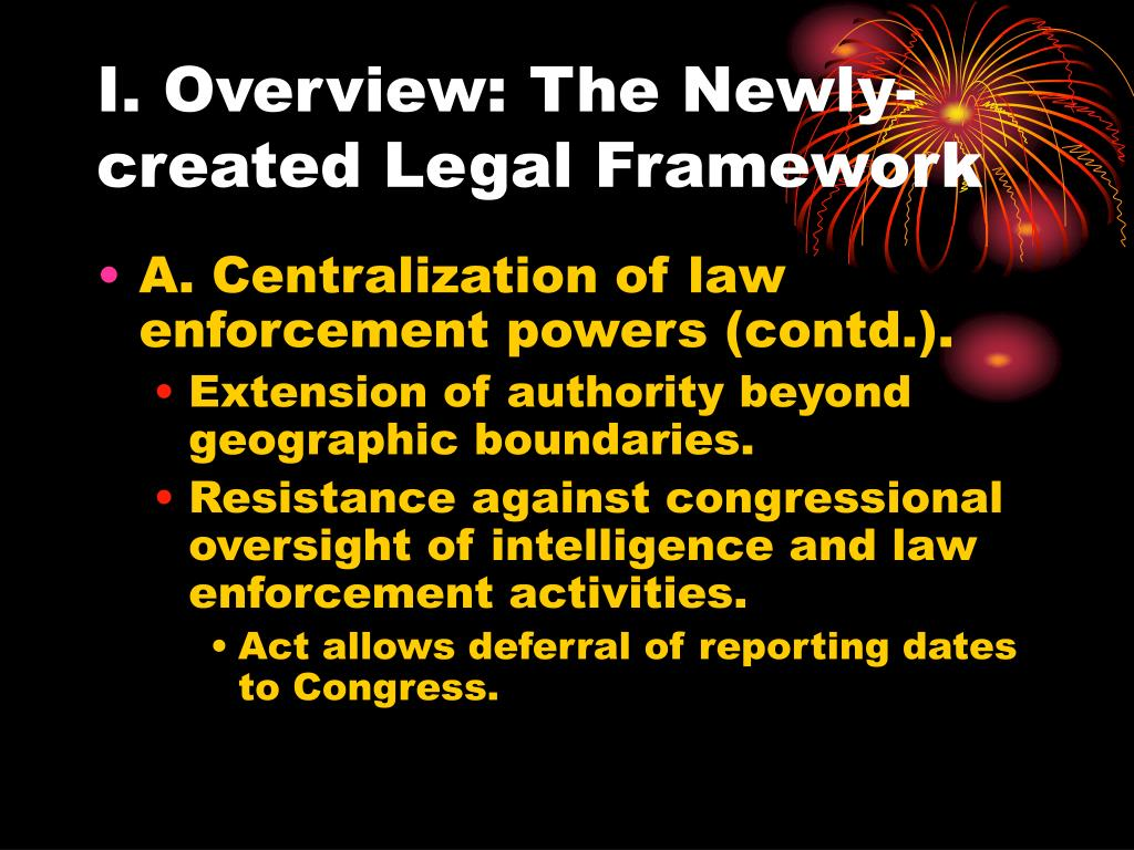 I. Overview: The Newly-created Legal Framework