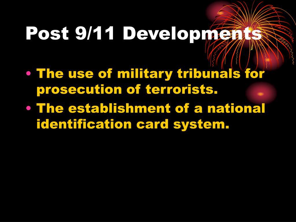 Post 9/11 Developments