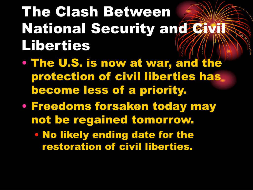 The Clash Between National Security and Civil Liberties