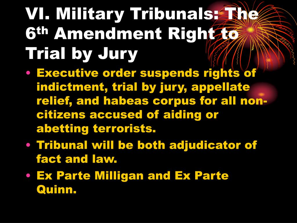 VI. Military Tribunals: The 6