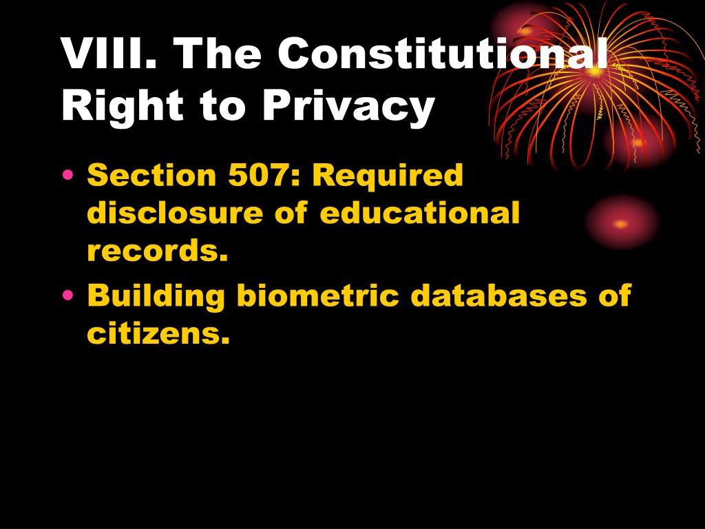 VIII. The Constitutional Right to Privacy