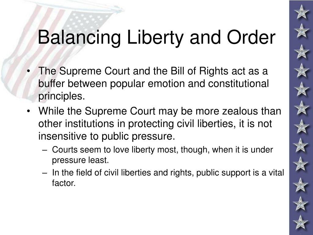 Balancing Liberty and Order