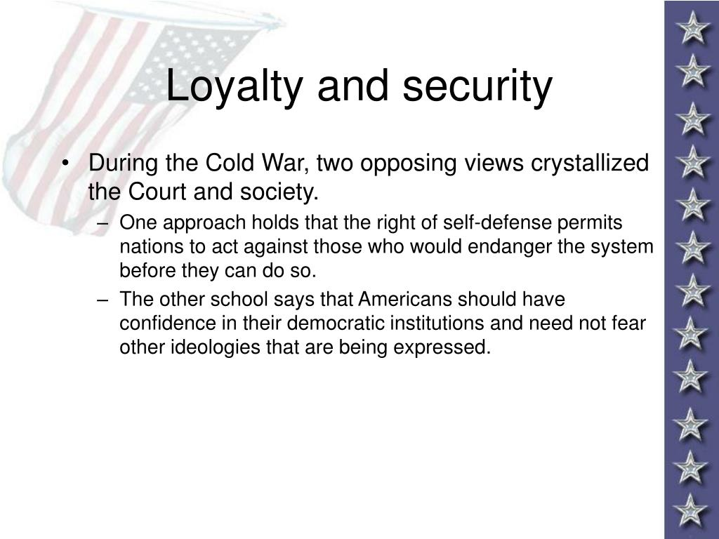 Loyalty and security