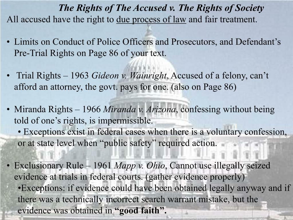 The Rights of The Accused v. The Rights of Society