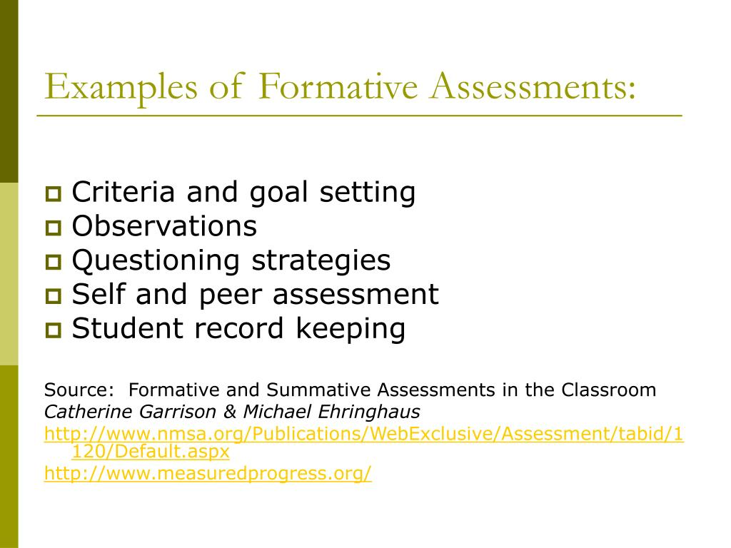 Examples of Formative Assessments: