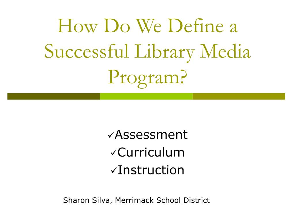 How Do We Define a Successful Library Media Program?