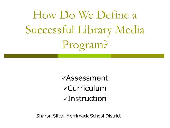 How do we define a successful library media program l.jpg