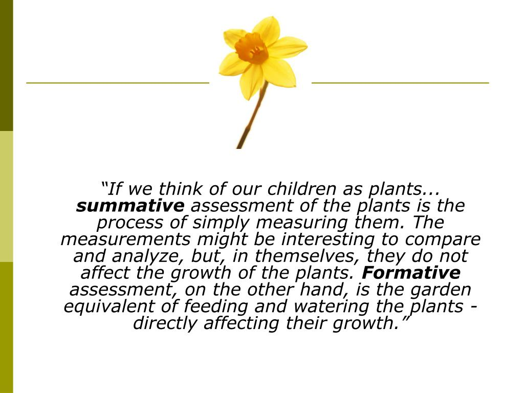 """If we think of our children as plants..."