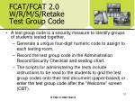 fcat fcat 2 0 w r m s retake test group code