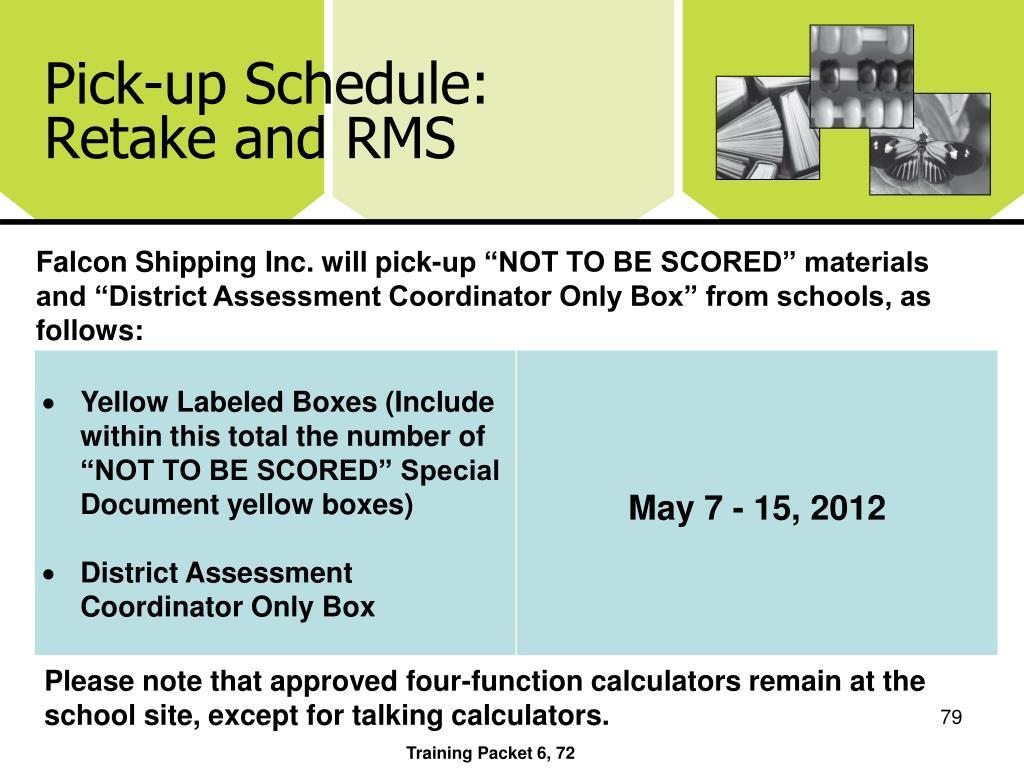 Pick-up Schedule: