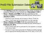 preid file submission dates