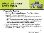 school coordinator before testing57