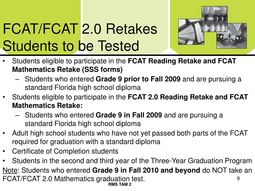 FCAT/FCAT 2.0 Retakes