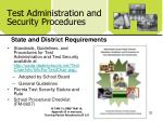 test administration and security procedures