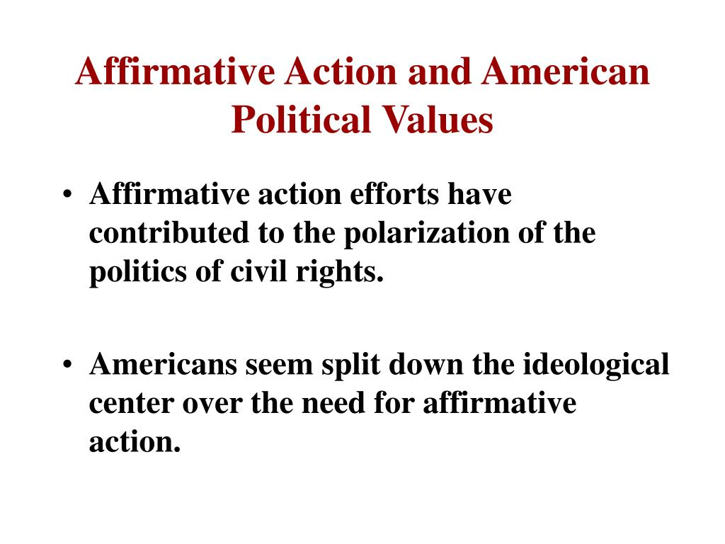 Affirmative Action and American Political Values