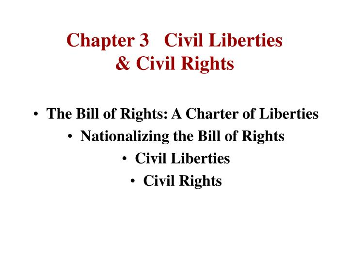 Chapter 3 civil liberties civil rights