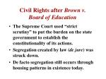 civil rights after brown v board of education
