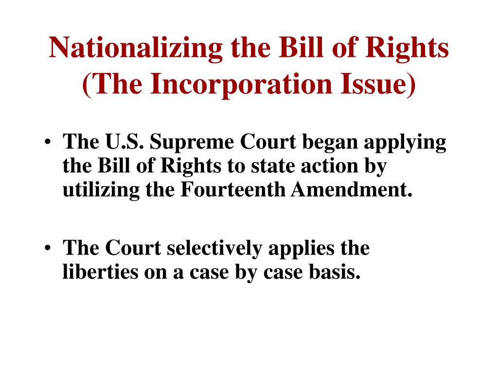 Nationalizing the Bill of Rights