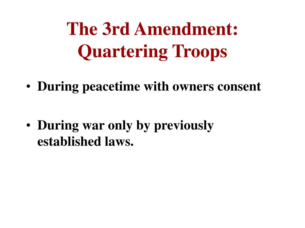 The 3rd Amendment: