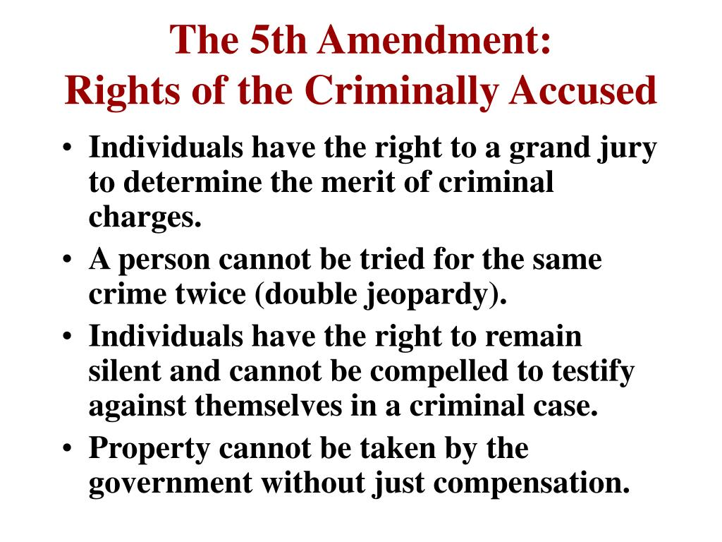 The 5th Amendment: