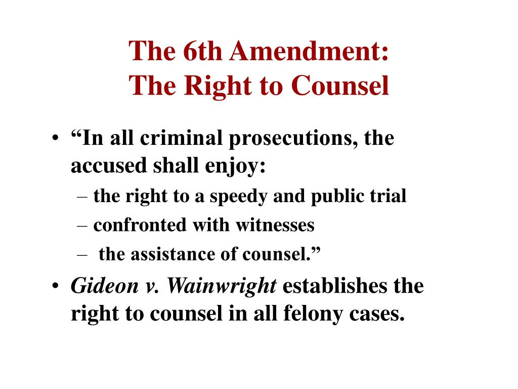 The 6th Amendment: