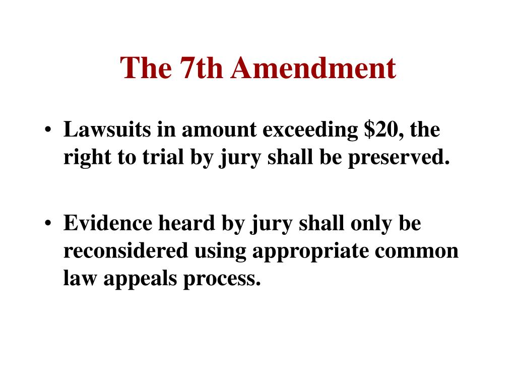 The 7th Amendment