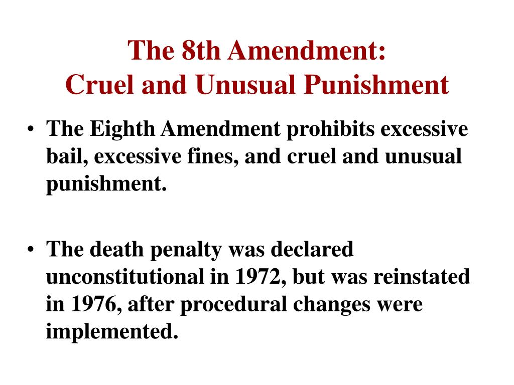 The 8th Amendment: