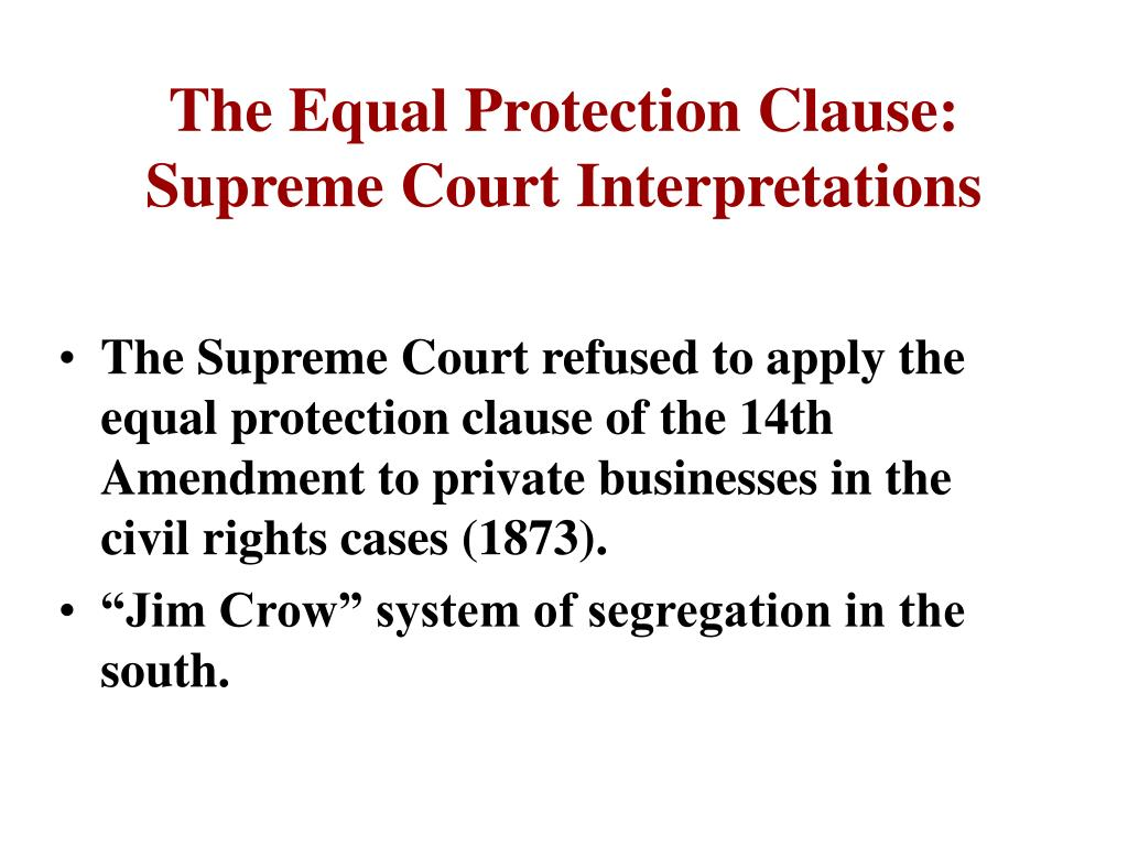 The Equal Protection Clause: