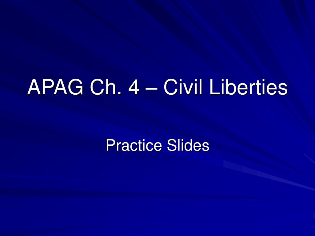 APAG Ch. 4 – Civil Liberties