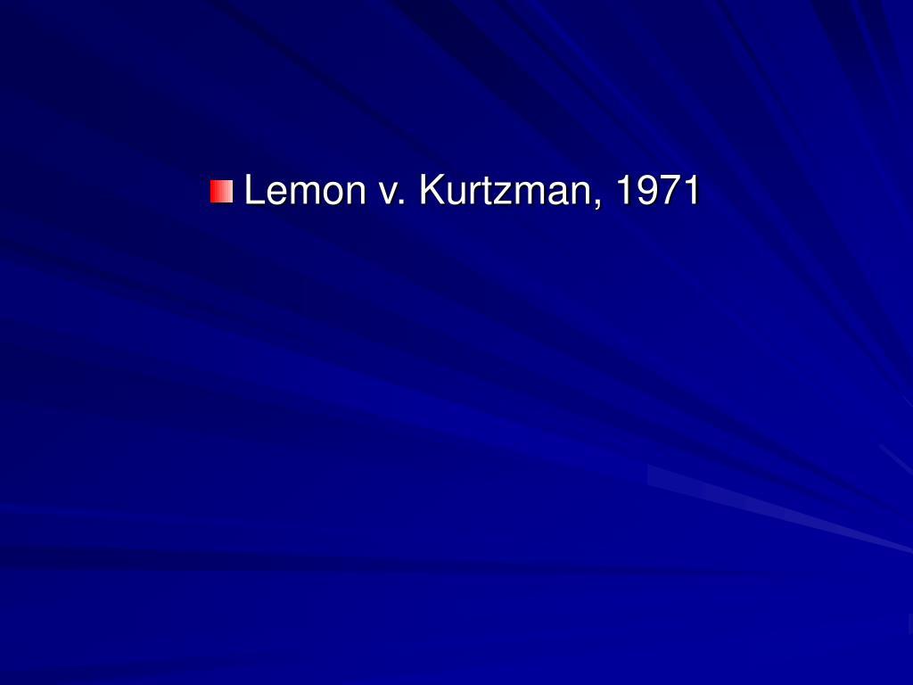 Lemon v. Kurtzman, 1971