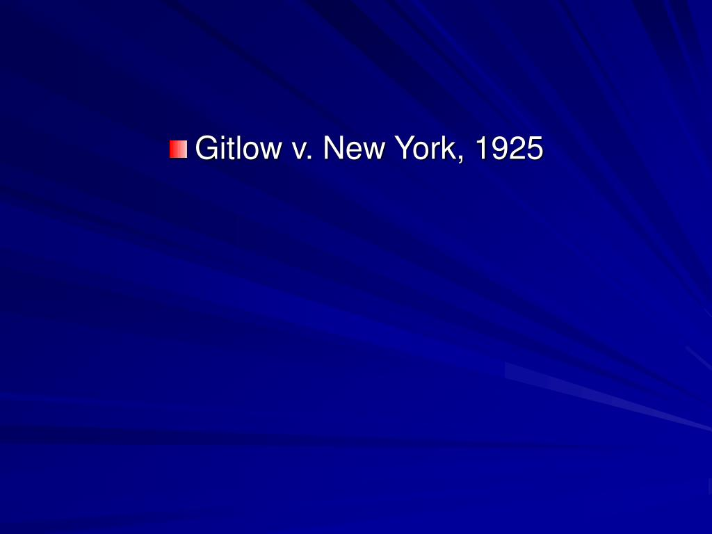 Gitlow v. New York, 1925