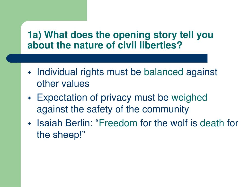 1a) What does the opening story tell you about the nature of civil liberties?