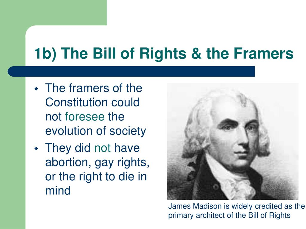 1b) The Bill of Rights & the Framers