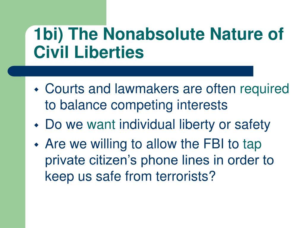 1bi) The Nonabsolute Nature of Civil Liberties