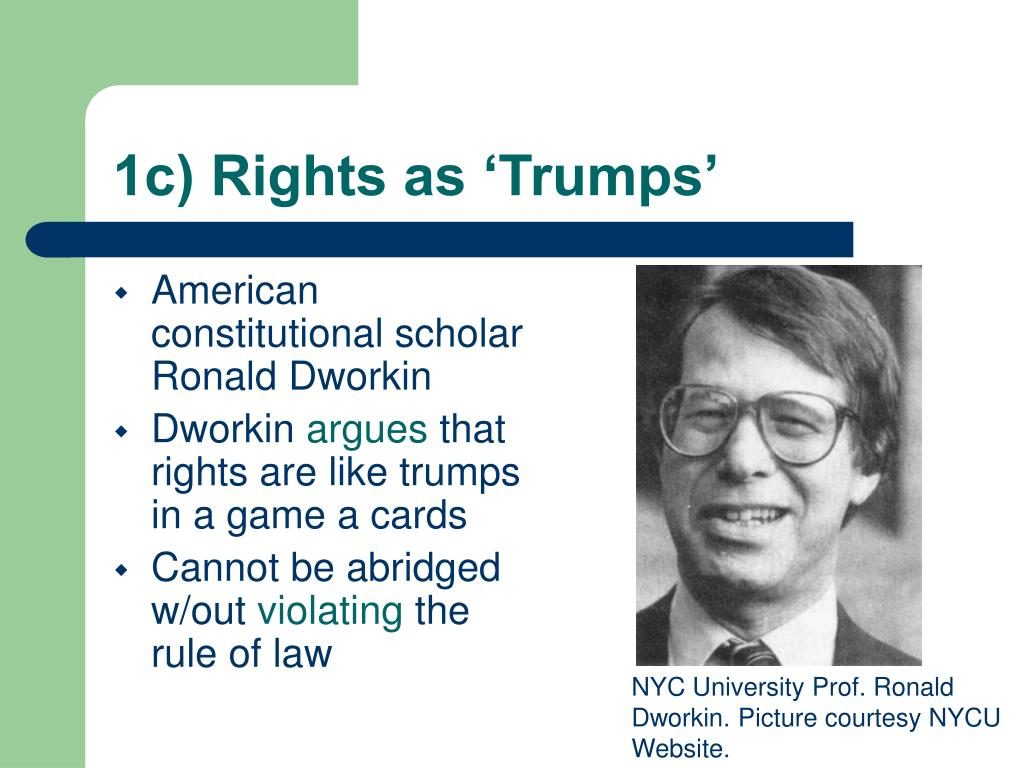 1c) Rights as 'Trumps'