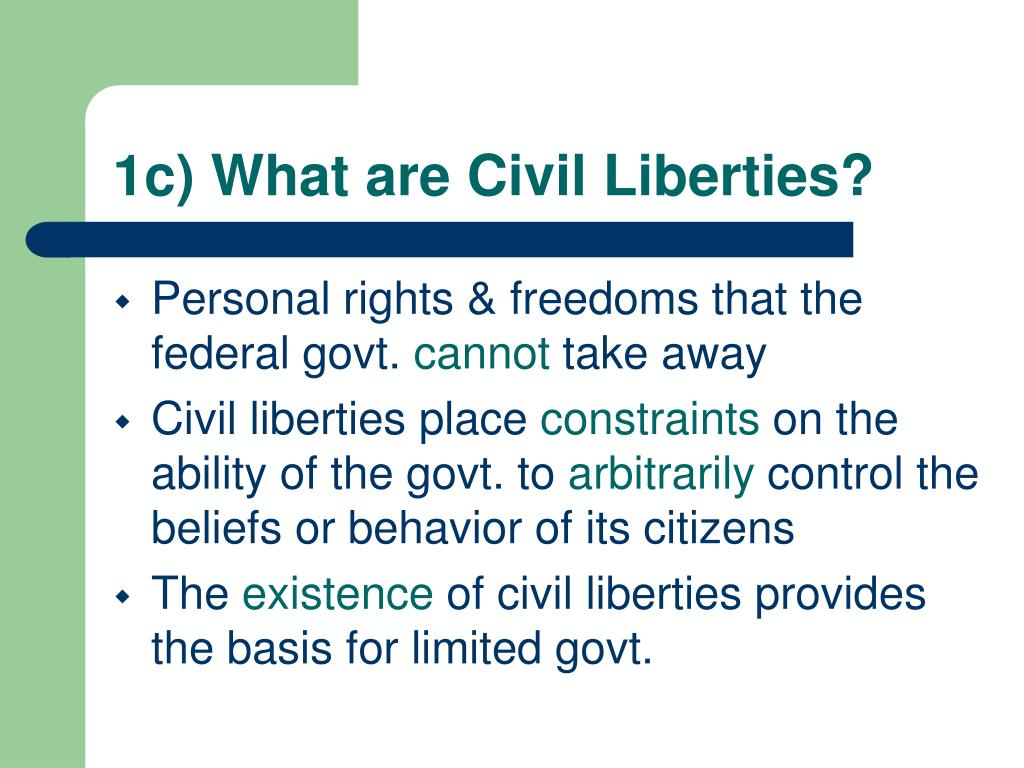 1c) What are Civil Liberties?