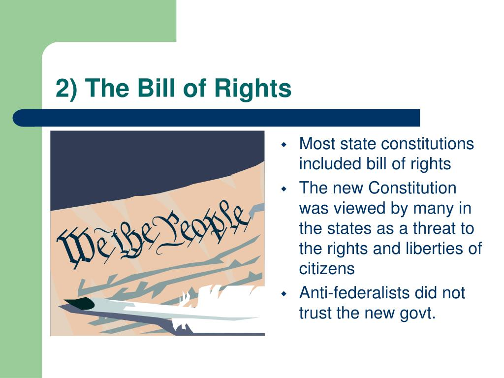 2) The Bill of Rights